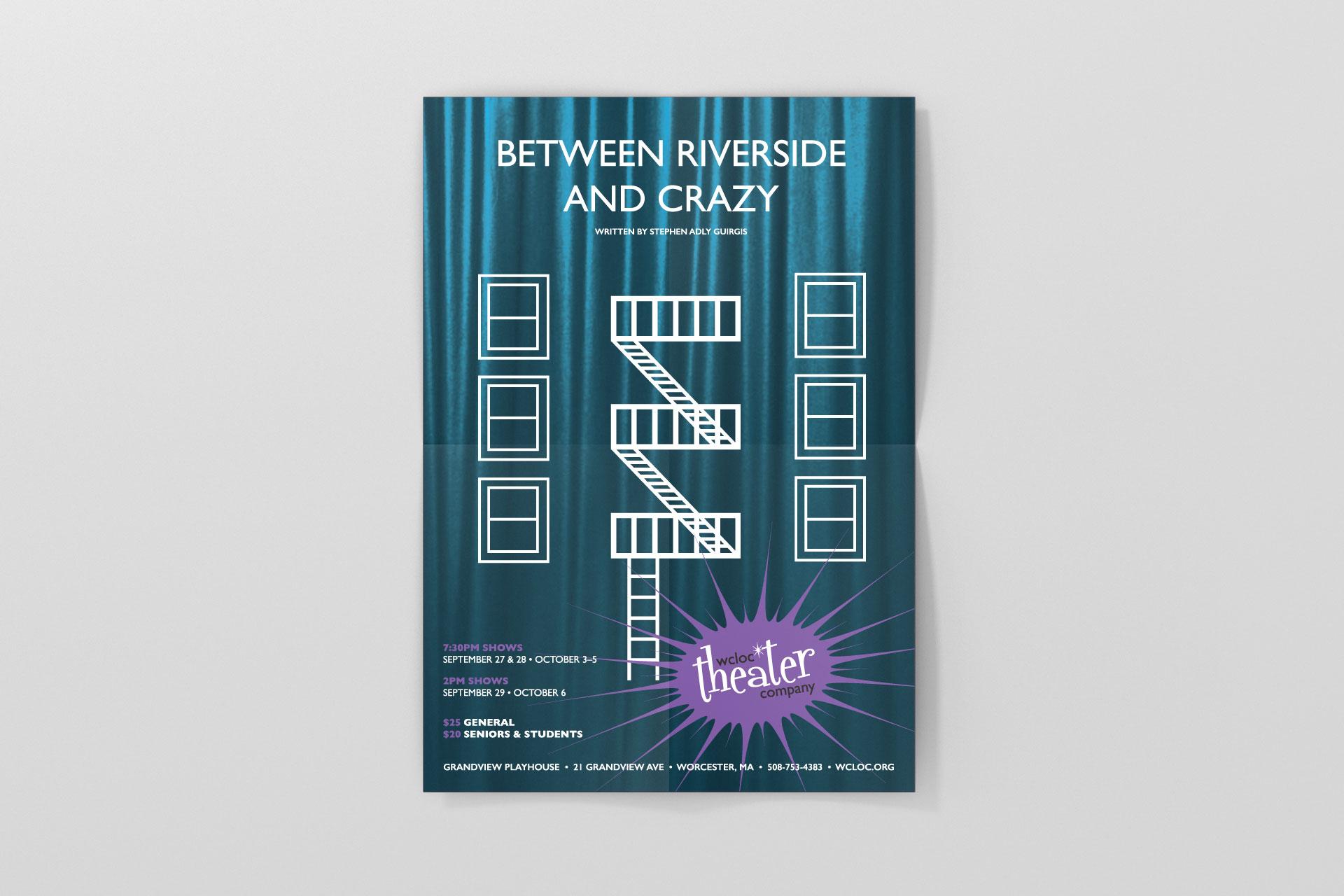 WCLOC Theaterh Poster - Between Riverside and Crazy